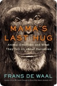 Mama's Last Hug Animal and Human Emotions